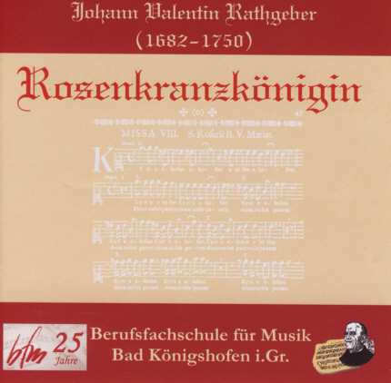 CD Rosenkranzkönigin with works of Valentin Rathgeber
